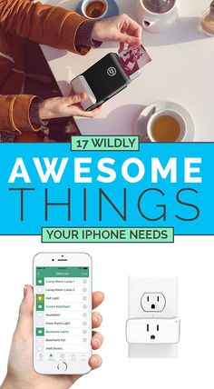 17 Wildly Awesome Things Your iPhone Needs