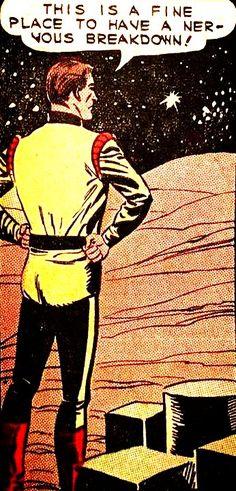 A fine place for a nervous breakdown. Sci-Fi Astronaut Space Travel Planet Cosmic Pop Art Retro Comic Illustration