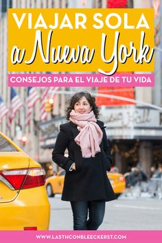 [CONSEJOS] Viajar sola a Nueva York sin miedos ni inseguridades.#NuevaYork#NYC#Manhattan#NuevaYorkfotos