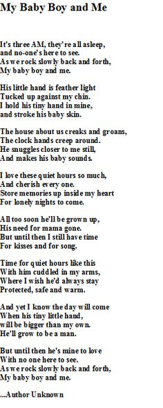 38480f090a19 My Baby Boy and Me this is a beautiful poem. I cherished all our moments  together. My son was a big time cuddler! My precious little cuddle bug