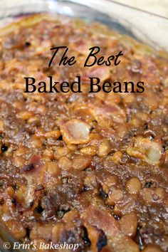 Baked beans made with hamburger and bacon. The perfect side dish for grilling.