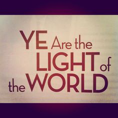 Life quote light of the world