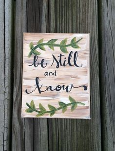 Be Still and Know // Small gift // Bible Verse // by KTsCanvases
