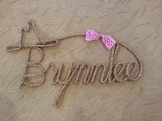 Wooohoooo!!!  It's coming!!!  They did Brynnlee's name-and I LOVE IT!!!!