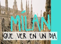 ¿Qué ver y hacer en Milán en un día? Te proponemos un plan con 6 visitas en Milán para un solo día de visita. No te pierdas los mejores sitios de Milán Verona, Places To Travel, Places To Visit, Milan Travel, Cities In Italy, Italy Spain, Eurotrip, Plans, Travel Style