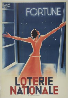 Loterie Nationale Fortune / Artist: Hervè Baille /  Origin: France - 1933 /  32 x 47 in (81 x 119 cm) / Description:  A graceful figure opens the window to reveal fortune literally imprinted into the propitious night; this French vintage poster is promoting the National Lottery and was designed by Hervè Baille in 1933.