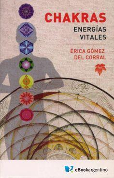 Chakras, energias vitales  Todo individuo posee en su cuerpo siete núcleos energéticos que se relacionan con los distintos aspectos de su vida y que tienen la misión de manejar un tipo particular de energía...