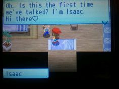 That heart is a bit girly for someone named Isaac to say...