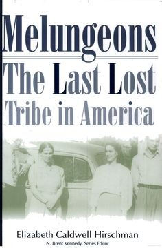 Melungeons: The Last Lost Tribe In America (Paperback) World History, Family History, Family Tree Research, Family Genealogy, Genealogy Sites, Colonial America, Working People, African Diaspora, Always Learning