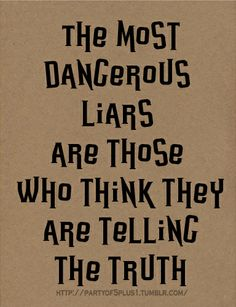 the danger of those who deceive themselves