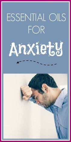 How to Use Essential Oils for Anxiety