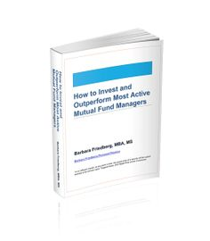 Free micro book-How to Invest and Outperform Most Active Mutual Fund Managers| Barbara Friedberg-Free downloadable investing book which could change your financial future.