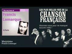 Francis Lemarque - Marjolaine - Chanson française - YouTube