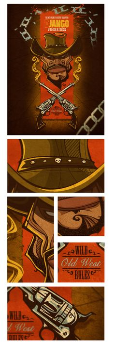 Django Unchained: Tarantino Wild Rules!!! by Antonio de Padua Neto78, via Behance