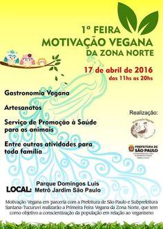São Paulo: 1ª Feira Motivação Vegana da Zona Norte Site : www.facebook.com/events/555426447971963      #veganismo  #eventovegano  #govegan #veganismoBrasil  #veganismobr #sustentabilidade #semcrueldade  #saudável #zeroleite #zerolactose #aplv #semlactose #proteínadoleite #intolerâncialactose #maeeaplv #maedeaplv #mamaeeaplv #dietaaplv #freelactose #nolactose #lactosenao #lactosenão #lactosezero #intolerantesalactose  #SãoPaulo #SaoPaulo #Sampa #SP