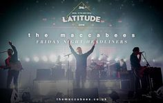 The Maccabees Latitude 2016