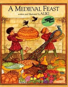 Booktopia has A Medieval Feast, Reading Rainbow Books by Aliki. Buy a discounted Paperback of A Medieval Feast online from Australia's leading online bookstore. Middle Ages History, Renaissance, Story Of The World, Reading Rainbow, Medieval Times, Popular Books, History Books, Read Aloud, Book Lists