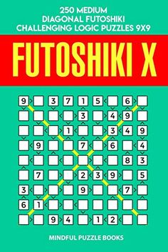 Futoshiki X: 250 Medium Diagonal Futoshiki Challenging Logic Puzzles - Mindful Puzzle Books Third Grade Science, Physics Classroom, Logic Puzzles, Puzzle Books, Developmental Psychology, Materials Science, Classroom Displays, Little Pigs, Science Projects
