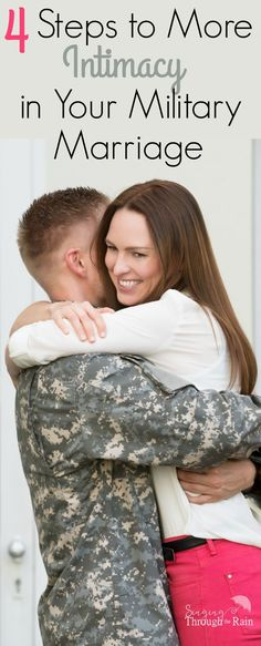Military relationships are hard. The long hours, the distance, the lack of intimacy at times... Here are 4 steps to help build that intimacy closer!