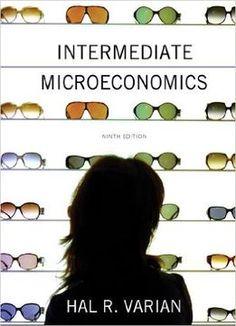 Intermediate Microeconomics: A Modern Approach 9th Edition