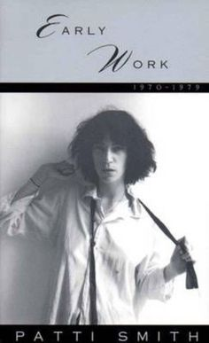 NEW Early Work 1970-1979 by Patti Smith Paperback Book (English) Free Shipping $15