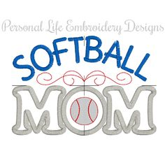 Softball Mom Mothers Day Team Sports Athletic Summer Machine Embroidery Design Digital Applique Pattern INSTANT DOWNLOAD Athletic Boy Girl by PersonalLife on Etsy