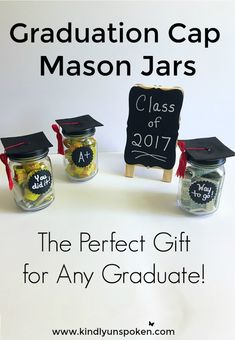 Looking for the perfect graduation gift idea for him or her? These DIY Adorable Graduation Cap Mason Jars are so fun and easy to make and are perfect for gifting to your graduate- whether they're graduating from kindergarten, high school, or college! Get creative and fill up these graduation cap mason jars with dollar bills, candy, or something personal and make your graduate's day unforgettable! #diygraduation #masonjarcrafts