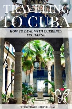 Traveling to Cuba: How to Deal With Currency Exchange