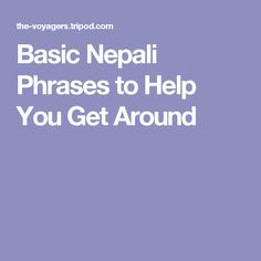 Basic Nepali Phrases to Help You Get Around