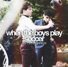 Louis is the best soccer player ❤ but they all look hot playing it