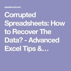 Corrupted Spreadsheets: How to Recover The Data? - Advanced Excel Tips &…