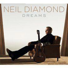 Neil Diamond  Dreams  ... love.