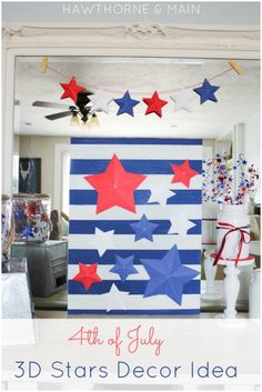 4th of July 3d Stars Decor Idea | Over The Big Moon