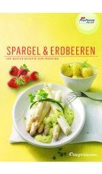 Kochbuch Spargel & Erdbeeren