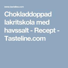 Chokladdoppad lakritskola med havssalt - Recept - Tasteline.com