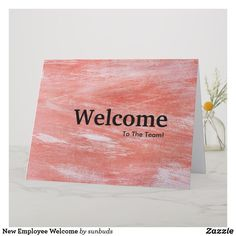 Shop New Employee Welcome Card created by sunbuds. Personalize it with photos & text or purchase as is! Welcome New Employee, Welcome To The Team, Welcome Card, Welcome Gifts, Office Christmas, New Year Card, Love You, My Love, Custom Greeting Cards