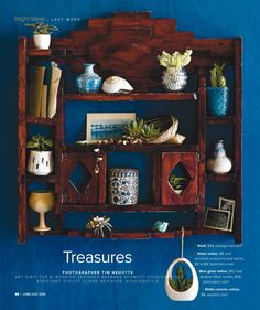 """""""Treasures"""", Spaces Magazine. Photography by Tim Nehotte. Art Director Barbara Schmidt & Stylist Claire Neviaser, studiobstyle.com"""