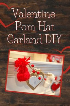 Here's a bit of a spin on a classic pom – by turning it into a winter hat! Poms! Love them! These Pom winter hats are just the cutest and although it takes a bit to make each one, it's worth … Valentines Day Party, Valentines For Kids, Valentine Day Crafts, Heart Garland, Diy Garland, Christmas Berries, Holidays With Kids, Pom Pom Hat, Fall Diy