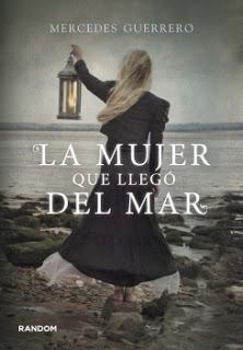(2013) La mujer que llegó del mar, Mercedes Guerrero