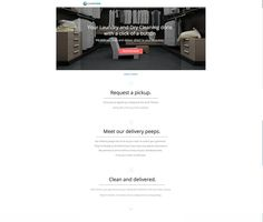 Get the creative juices flowing for your next landing page design project by exploring our gallery of inspiring landing page examples built using Unbounce. Landing Page Examples, Landing Page Design, Dry Cleaning, Design Projects, Inspiration, Biblical Inspiration, Dry Cleaning Business, Motivation