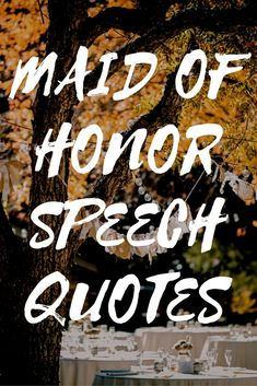 Want To Make A Memorable Maid Of Honor Speech Using Quotes? Steal Ideas For These Useful Maid Of Honor Speech Quotes To Get Started! Maid Of Honor Toast, Maid Of Honor Speech, Matron Of Honour, Maid Of Honor Responsibilities, Wedding Speech Quotes, Best Wedding Speeches, Bridesmaid Speeches, Bridesmaids, Bridesmaid Duties