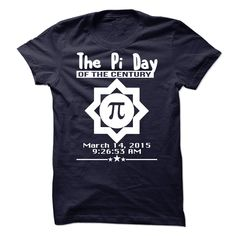 The Pi Day Of The Century T-Shirts, Hoodies. VIEW DETAIL ==► Funny Tee Shirts
