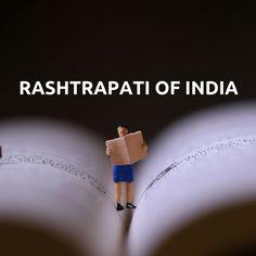 Rashtrapati of India ഇന്ത്യൻ ഭരണഘടനയുടെ 52 -ാം അനുച്ഛേദപ്രകാരം ഇന്ത്യക്ക് ഒരു രാഷ്ട്രപതി ഉണ്ടാകേണ്ടതുണ്ട്. രാക്ഷ്ട്രപതിയുടെ അധികാരങ്ങൾ