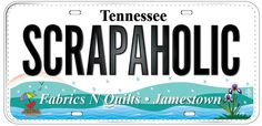LICENSE PLATE OF THE DAY! Fabrics N Quilts 847 Old Hwy 127 S Jamestown, TN 38556 931-752-7539 www.fabricsnquilts.com https://www.facebook.com/www.FabricsNQuilts