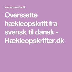 Oversætte hækleopskrift fra svensk til dansk - Hækleopskrifter.dk