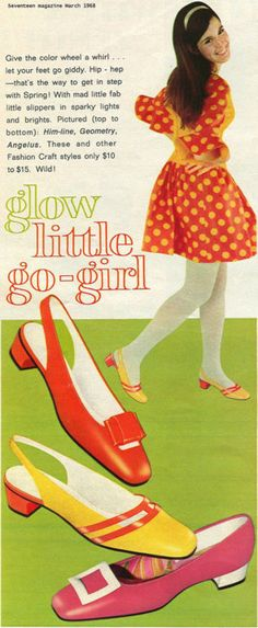 1960s shoe advertising I had the one on the bottom in black patent with a gold buckle.