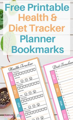 Free printable bookmarks for your planner - health tracker and diet tracker to help you reach your health goals. Free download.