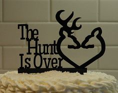 Deer Wedding Cake Topper - The Hunt is Over - grooms cake  - shabby chic- redneck - cowboy - outdoor - western - rustic