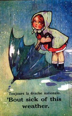 Agnes Richardson postcard. I'm never sick of rainy weather!