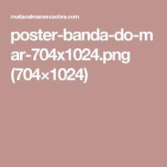 poster-banda-do-mar-704x1024.png (704×1024)